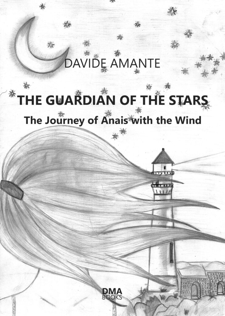 The Guardian of the Stars - The journey of Anais with the wind by Davide Amante
